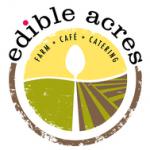 Edible Acres Farm + Cafe + Catering